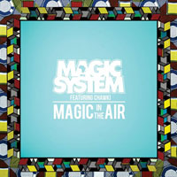 MAGIC SYSTEM - Africainement tour